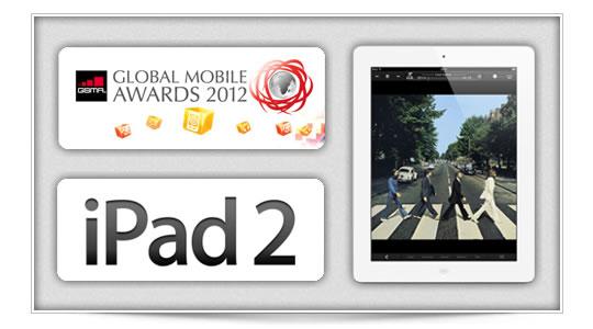Premios MWC 2012, iPad2 se lo lleva de calle
