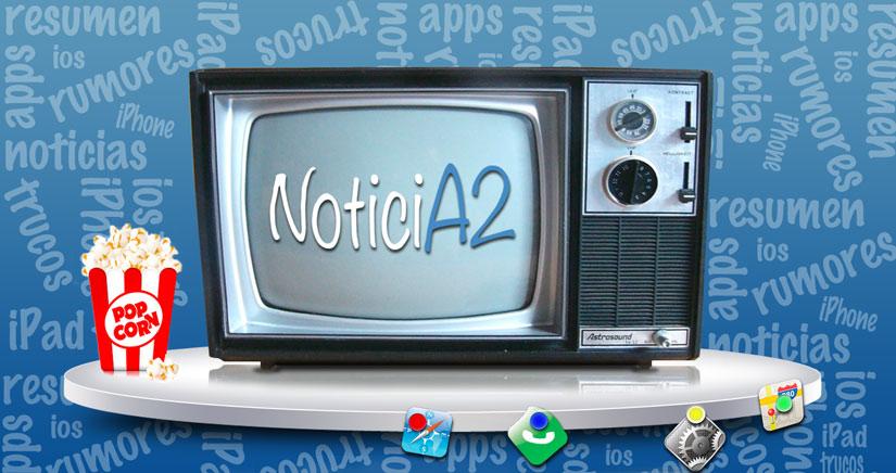NoticiA2, las mejores noticias de la semana resumidas en un solo Post