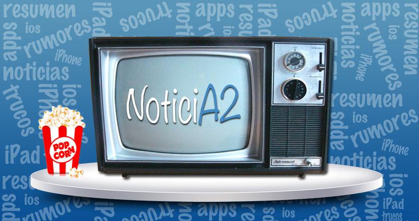 NoticiA2, Las mejores noticias de la semana en iPhoneA2