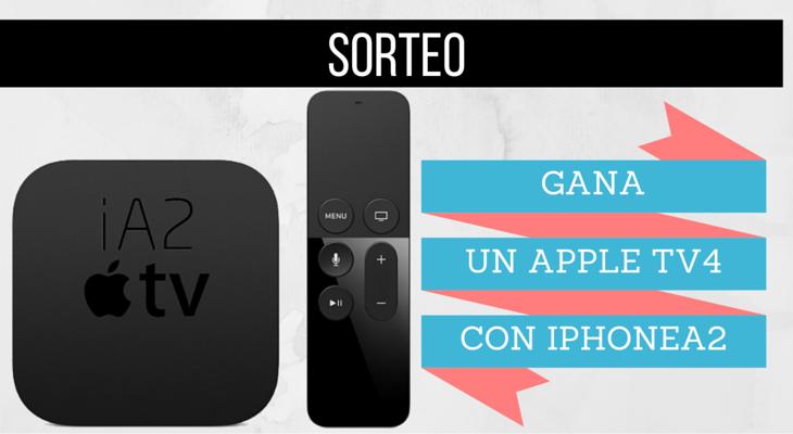 Sorteamos un Apple TV 4, ¡Participa!