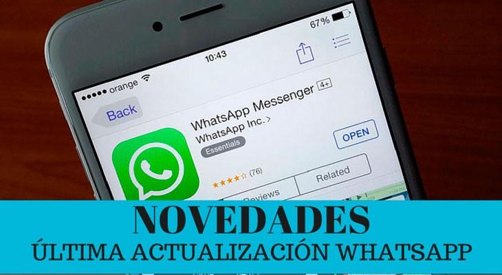 WhatsApp se actualiza, estas son las novedades