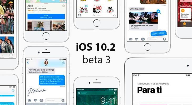 Apple lanza la beta 3 de iOS 10.2 para desarrolladores y testers públicos