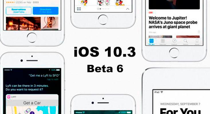 La beta 6 de iOS 10.3 ya disponible para desarrolladores y testers públicos
