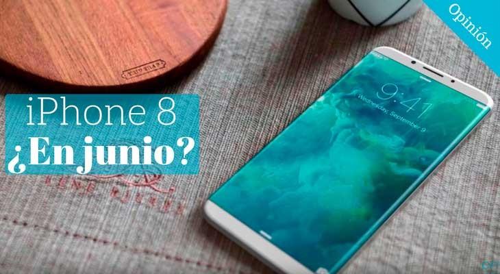 5 razones por las que Apple podría presentar el iPhone 8 en Junio