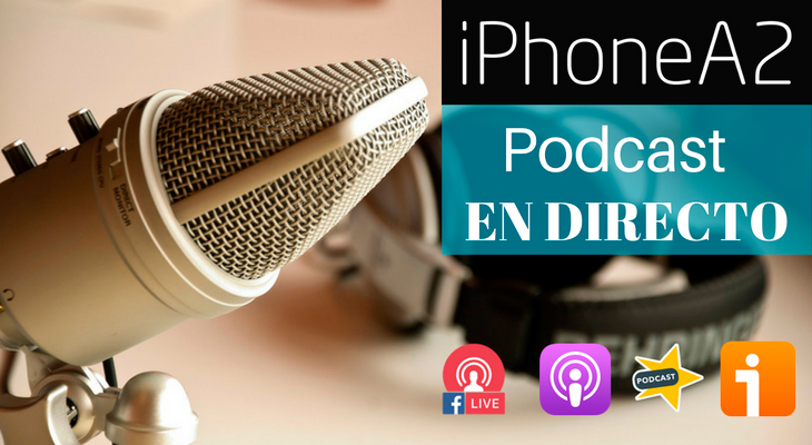 iPhoneA2 Podcast 15: Nuevo Apple Watch Series 3 y novedades del iPhone
