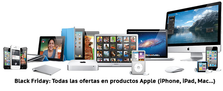 Black Friday Apple: iPhone, iPad, Mac, Apple Watch y otros productos en oferta