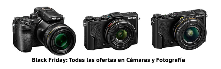 Black Friday Cámaras y Fotografía