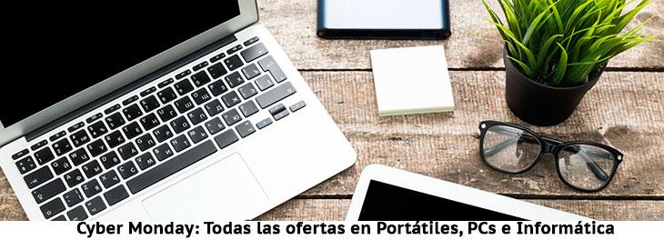 Cyber Monday: Portátiles, PCs e Informática