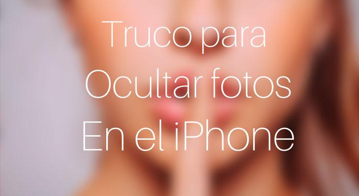 Cómo crear un álbum secreto para ocultar fotos en el iPhone