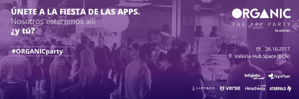 Organic The App Party: el evento de referencia para las aplicaciones móviles en España