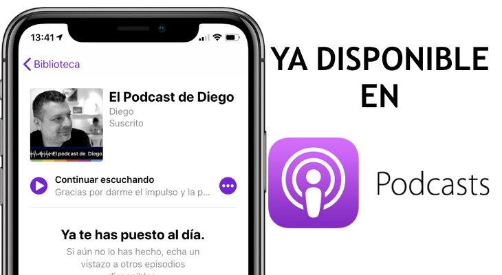 El Podcast de Diego ya disponible en Apple Podcast