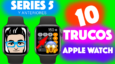 10 trucos para sacar el máximo partido al Apple Watch [Vídeo]