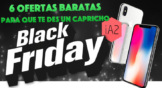 6 Ofertas baratas de Black Friday para que te des un capricho