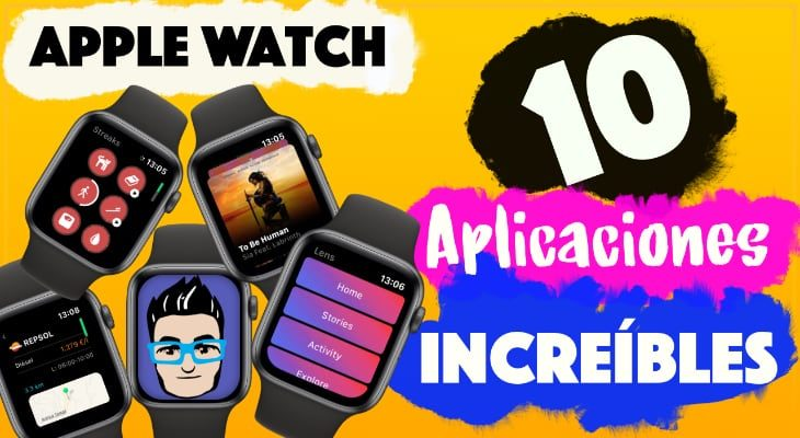 10 aplicaciones para Apple Watch que debes conocer [Vídeo]