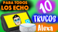 10 Trucos y Secretos para Alexa [Vídeo]