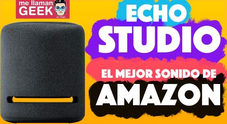 Echo Studio, el altavoz de Amazon que le planta cara al HomePod [Vídeo]